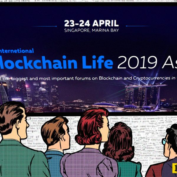 Blockchain Life 2019 Singapore